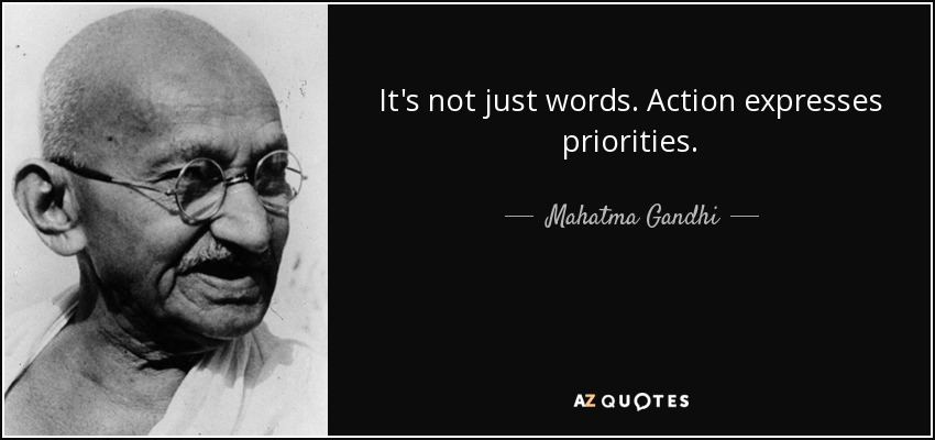 quote-it-s-not-just-words-action-expresses-priorities-mahatma-gandhi-83-56-12